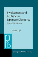 Involvement and Attitude in Japanese Discourse (Pragmatics & Beyond New Series)