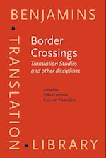 Border Crossings (Benjamins Translation Library)