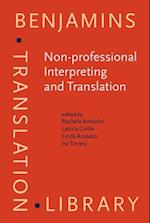 Non-Professional Interpreting and Translation (Benjamins Translation Library, nr. 129)