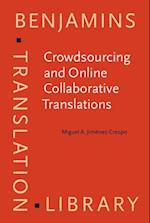 Crowdsourcing and Online Collaborative Translations (Benjamins Translation Library)