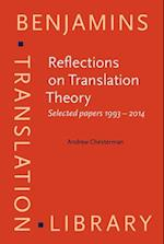 Reflections on Translation Theory (Benjamins Translation Library)
