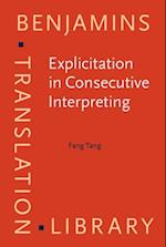 Explicitation in Consecutive Interpreting (Benjamins Translation Library)