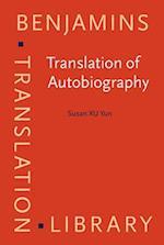 Translation of Autobiography (Benjamins Translation Library)