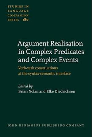 Bog, hardback Argument Realisation in Complex Predicates and Complex Events