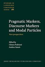 Pragmatic Markers, Discourse Markers and Modal Particles (STUDIES IN LANGUAGE COMPANION SERIES)