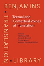 Textual and Contextual Voices of Translation (Benjamins Translation Library)
