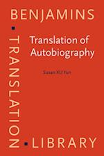 Translation of Autobiography (Benjamins Translation Library)