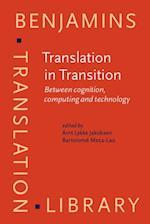 Translation in Transition (Benjamins Translation Library)