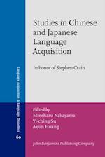 Studies in Chinese and Japanese Language Acquisition (LANGUAGE ACQUISITION AND LANGUAGE DISORDERS)