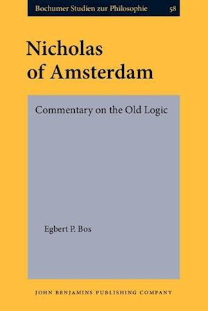 Nicholas of Amsterdam af Egbert P. Bos