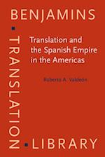 Translation and the Spanish Empire in the Americas af Roberto A. Valdeón