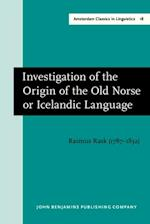Investigation of the Origin of the Old Norse or Icelandic Language