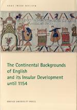 Continental Backgrounds of English and its Insular Development until 1154 af Hans Frede Nielsen