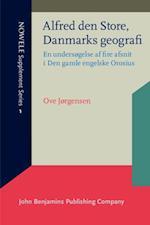 Alfred den Store, Danmarks geografi (Nowele Supplement Series)