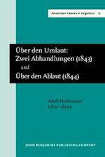 'Uber den Umlaut: Zwei Abhandlungen' (Carlsruhe, 1843) and 'Uber den Ablaut' (Carlsruhe, 1844) af Adolf Holtzmann