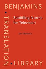 Subtitling Norms for Television (Benjamins Translation Library)