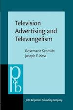 Television Advertising and Televangelism af Rosemarie Schmidt