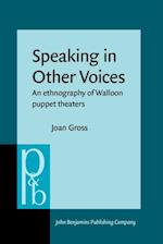 Speaking in Other Voices (Pragmatics & Beyond New Series)