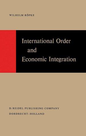 International Order and Economic Integration