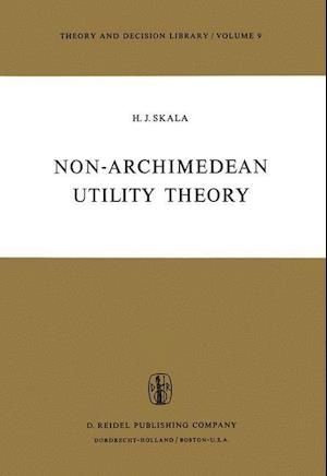 Non-Archimedean Utility Theory