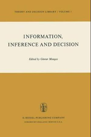 Information, Inference and Decision