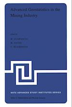 Advanced Geostatistics in the Mining Industry (NATO Science Series C, nr. 24)