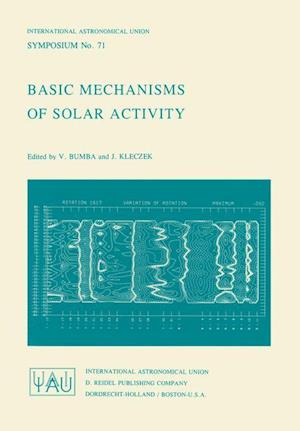 Basic Mechanisms of Solar Activity
