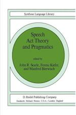 Speech Act Theory and Pragmatics (STUDIES IN LINGUISTICS AND PHILOSOPHY, nr. 10)