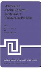 Identification of Seismic Sources - Earthquake or Underground Explosion (NATO Science Series C, nr. 74)