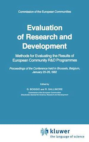 Evaluation of Research and Development : Methods for Evaluating the Results of European Community R&D Programmes