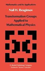 Transformation Groups Applied to Mathematical Physics (Mathematics and its Applications, nr. 3)