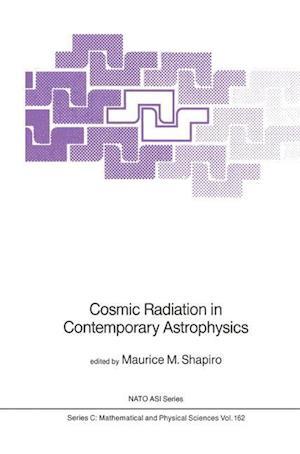 Cosmic Radiation in Contemporary Astrophysics