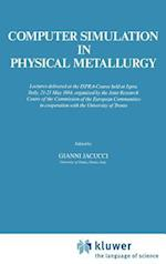Computer Simulation in Physical Metallurgy (Ispra Courses S)