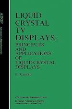 Liquid Crystal TV Displays (Advances in Optoelectronics, nr. 2)