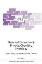 Seasonal Snowcovers: Physics, Chemistry, Hydrology (NATO Science Series C, nr. 211)