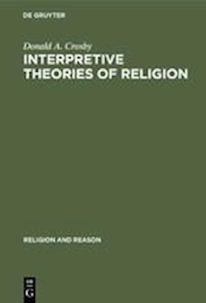 Interpretive Theories of Religion