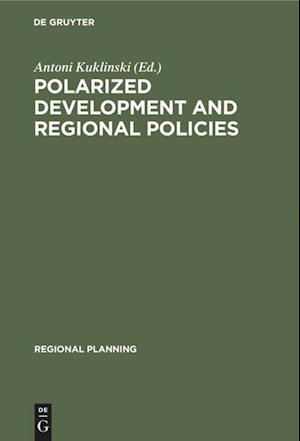 Polarized Development and Regional Policies