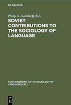 Soviet Contributions to the Sociology of Language