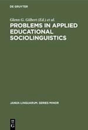 Problems in Applied Educational Sociolinguistics