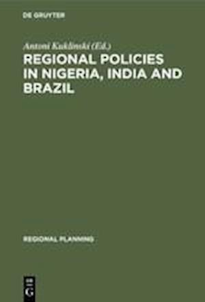 Regional Policies in Nigeria, India and Brazil