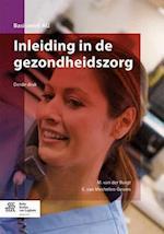 Inleiding in de Gezondheidszorg af M. Van Der Burgt, E. Van Mechelen-Gevers