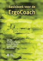Basisboek Voor de Ergocoach af A. Klaassen, Hanneke Knibbe, Inga Mol
