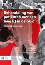 Behandeling Van Patienten Met Een Laag IQ in de Ggz