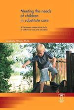 Meeting the Needs of Children in Substitute Care