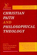 Christian Faith and Philosophical Theology af Vincent Brummer