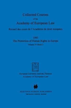 Collected Courses of the Academy of European Law/ Recueil des cours de l'AcadTmie de droit europTen (Volume IV, Book 2)