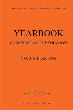 Yearbook Commercial Arbitration Volume XX - 1995 (Series: Yearbook Commercial Arbitration Volume 20)