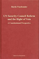Un Security Council Reform and the Right of Veto (Legal Aspects of International Organization, nr. 32)