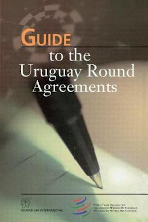 Guide to the Uruguay Round Agreements