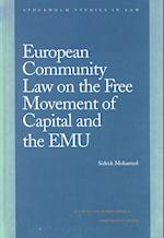 European Community Law on the Free Movement of Capital and Emu (Stockholm Studies in Law)